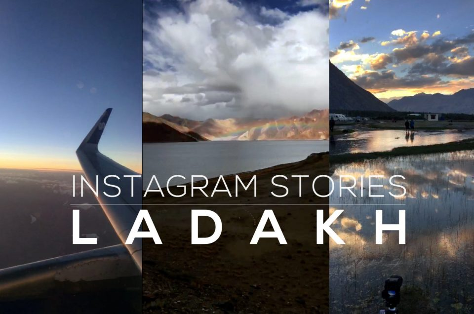 Ladakh Instagram Stories Collection